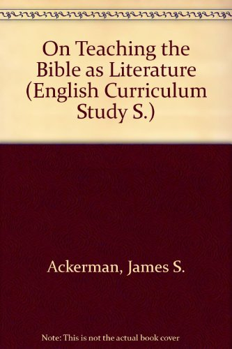 9780253342003: On Teaching the Bible as Literature (English Curriculum Study)