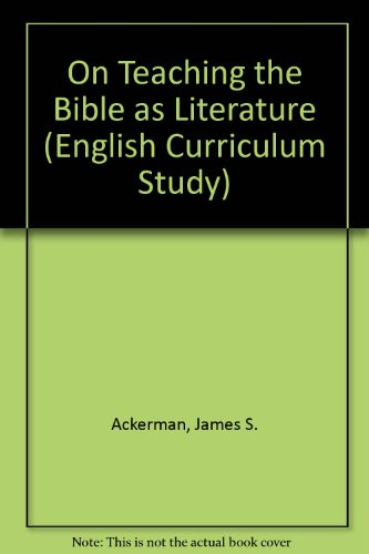9780253342010: On Teaching the Bible as Literature (English Curriculum Study)