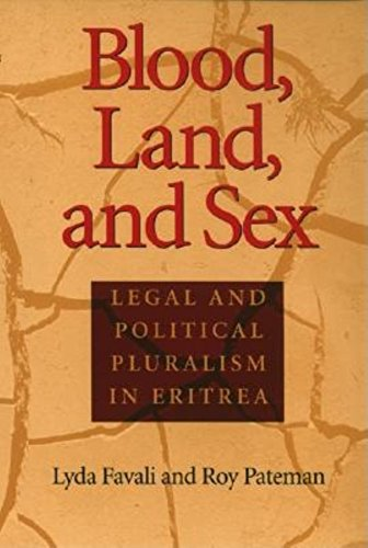 9780253342058: Blood, Land, and Sex: Legal and Political Pluralism in Eritrea