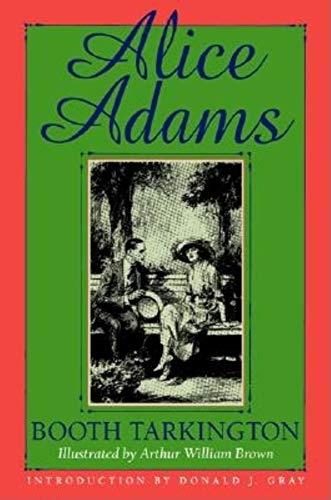 Alice Adams (Library of Indiana Classics): Tarkington, Booth