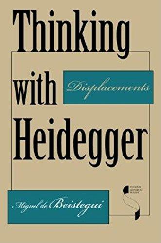 Thinking with Heidegger (Hardcover): Miguel de Beistegui