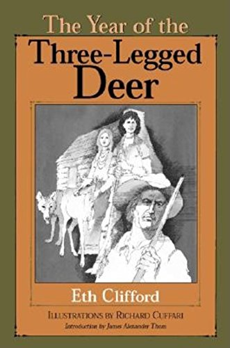 The Year of the Three-Legged Deer (Library of Indiana Classics): Eth Clifford