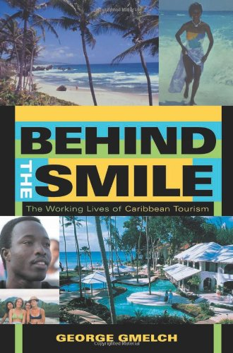 9780253342720: Behind the Smile: The Working Lives of Caribbean Tourism