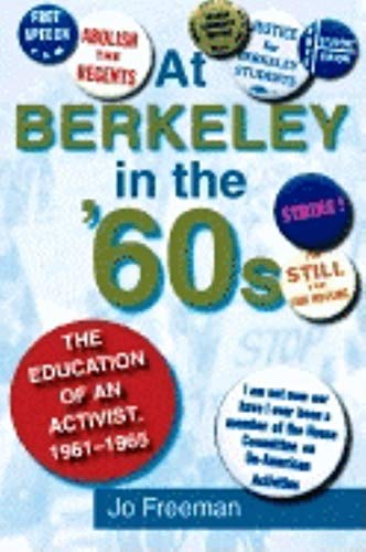 9780253342836: At Berkeley in the 60s: The Education of an Activist, 1961-1965