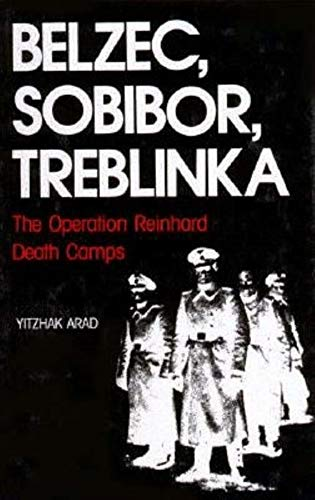 9780253342935: Belzec, Sobibor, Treblinka: The Operation Reinhard Death Camps