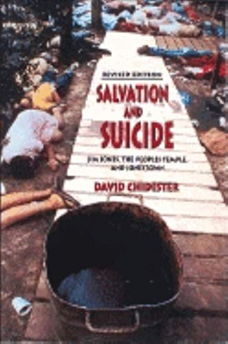 9780253343246: Salvation and Suicide: Jim Jones, the Peoples Temple, and Jonestown (Religion in North Am)