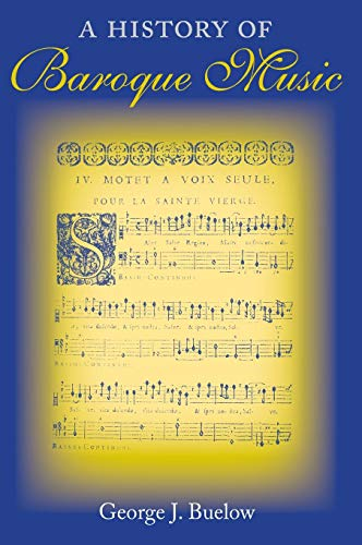 9780253343659: A History of Baroque Music