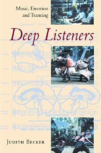 9780253343932: Deep Listeners: Music, Emotion, and Trancing