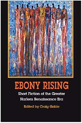 9780253343987: Ebony Rising: Short Fiction of the Greater Harlem Renaissance Era