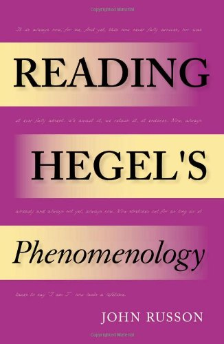 Reading Hegel's Phenomenology (Studies in Continental Thought): Russon, John Edward