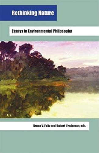 9780253344403: Rethinking Nature: Essays in Environmental Philosophy (Studies in Continental Thought)