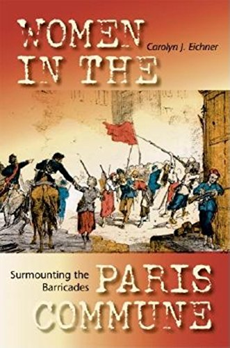 9780253344427: Surmounting the Barricades: Women in the Paris Commune