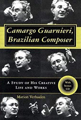 9780253344755: Camargo Guarnieri, Brazilian Composer: A Study of His Creative Life and Works