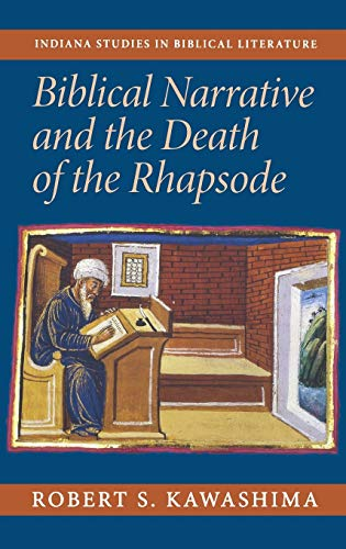 9780253344779: Biblical Narrative and the Death of the Rhapsode (Indiana Studies in Biblical Literature)