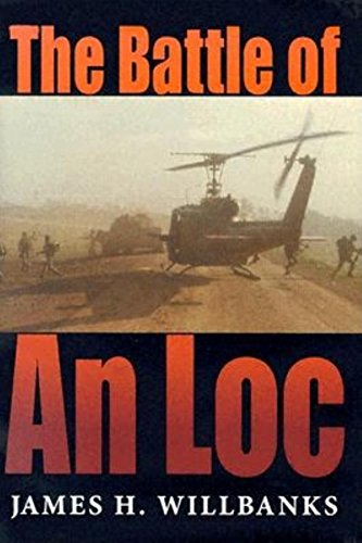 The Battle of An Loc (Twentieth-Century Battles)
