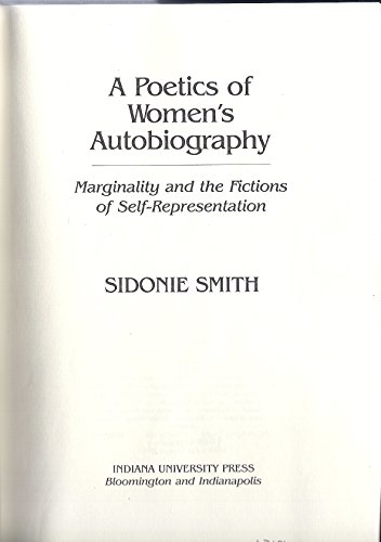 9780253345059: A Poetics of Women's Autobiography: Marginality and the Fictions of Self-Representation