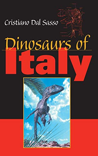9780253345141: Dinosaurs of Italy (Life of the Past)