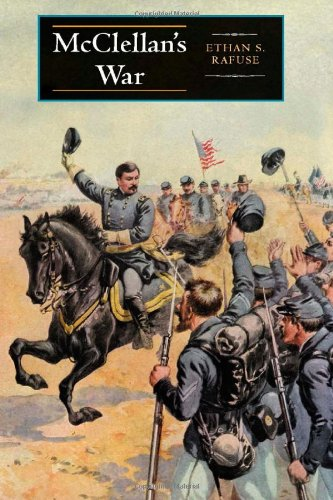 9780253345325: McClellan's War: The Failure of Moderation in the Struggle for the Union