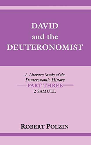 9780253345530: David and the Deuteronomist: A Literary Study of the Deuteronomic History Part Three: 2 Samuel (Indiana Studies in Biblical Literature) (Pt. 3)