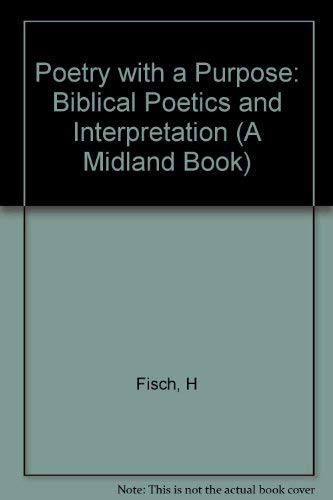 9780253345578: Poetry With a Purpose: Biblical Poetics and Interpretation