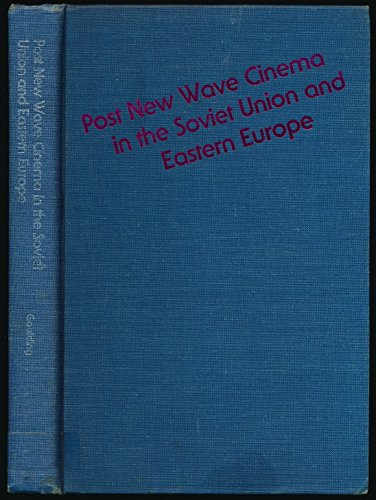 9780253345592: Post New Wave Cinema in the Soviet Union and Eastern Europe (Midland Book)