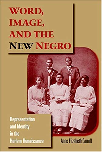 9780253345837: Word, Image, and the New Negro: Representation and Identity in the Harlem Renaissance (Blacks in the Diaspora)