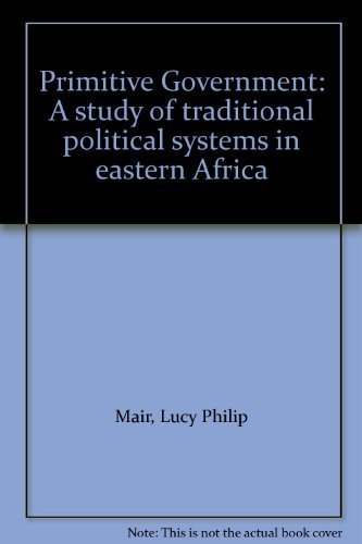 9780253346032: Primitive Government: A study of traditional political systems in eastern Africa