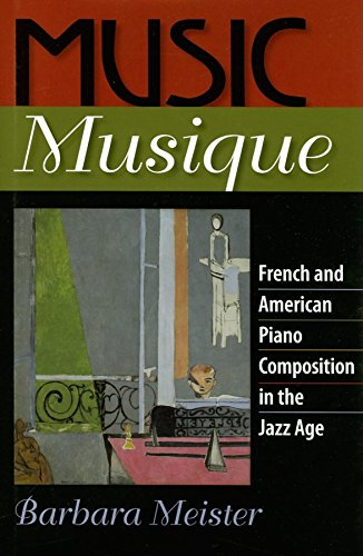9780253346087: Music Musique: French & American Piano Composition in the Jazz Age