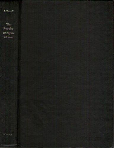 9780253346322: The Psychoanalysis of War