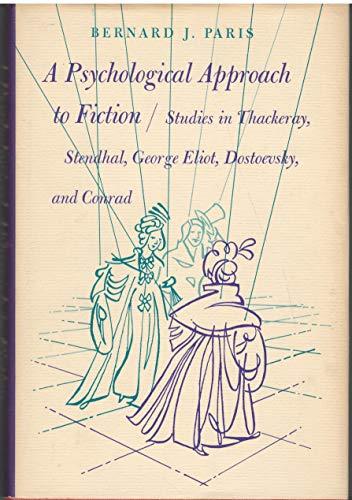 Psychological Approach to Fiction: Studies in Thackeray,: Paris, Bernard J.