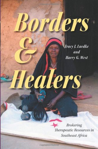 Borders and Healers: Brokering Therapeutic Resources in: Editor-Tracy J. Luedke;