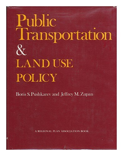Public Transportation and Land Use Policy