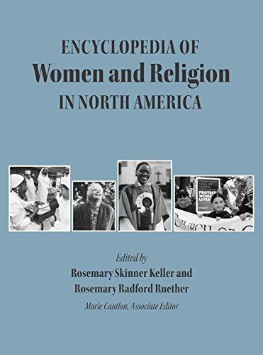 Encyclopedia of Women and Religion in North America, Set (Hardcover): Rosemary Skinner Keller