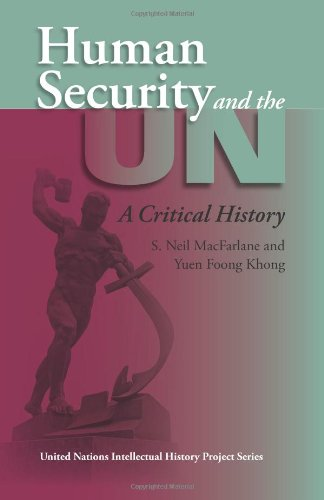 9780253347145: Human Security and the UN: A Critical History (United Nations Intellectual History Project)