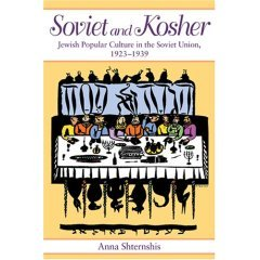 9780253347268: Soviet And Kosher: Jewish Popular Culture in the Soviet Union, 1923-1939