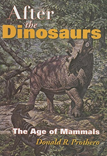 9780253347336: After the Dinosaurs: The Age of Mammals (Life of the Past)