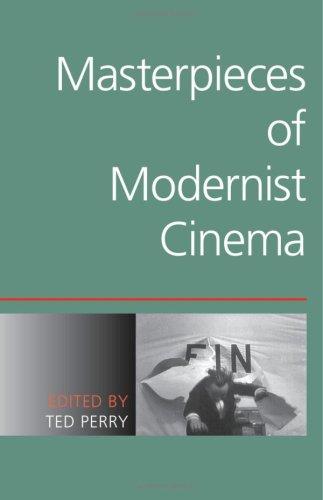 9780253347718: Masterpieces of Modernist Cinema