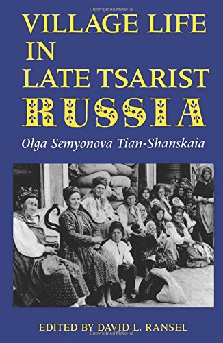 9780253347978: Village Life in Late Tsarist Russia (Indiana-Michigan Series in Russian and East European Studies)