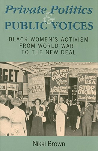 9780253348043: Private Politics and Public Voices: Black Women's Activism from World War I to the New Deal (Blacks in the Diaspora)
