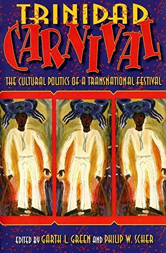 9780253348234: Trinidad Carnival: The Cultural Politics of a Transnational Festival