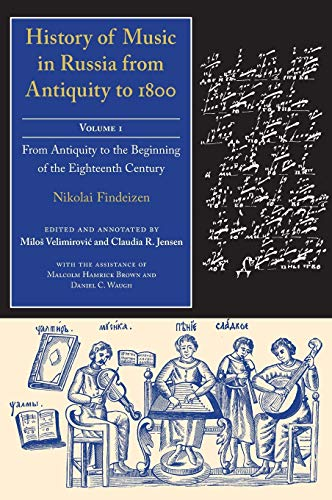 9780253348258: History of Music in Russia from Antiquity to 1800, Vol. 1(Russian Music Studies)