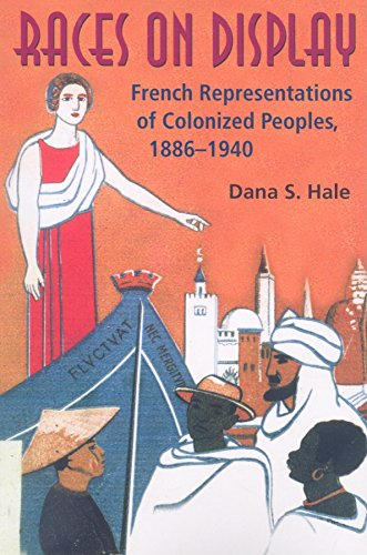 9780253348548: Races on Display: French Representations of Colonized Peoples, 1886-1940