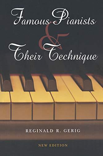 9780253348555: Famous Pianists & Their Technique