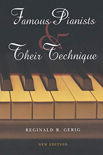9780253348555: Famous Pianists and Their Technique, New Edition