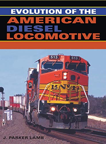 9780253348630: Evolution of the American Diesel Locomotive (Railroads Past and Present)