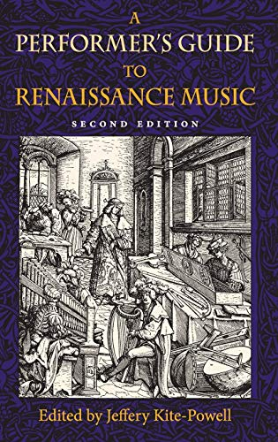 9780253348661: A Performer's Guide to Renaissance Music (Publications of the Early Music Institute)