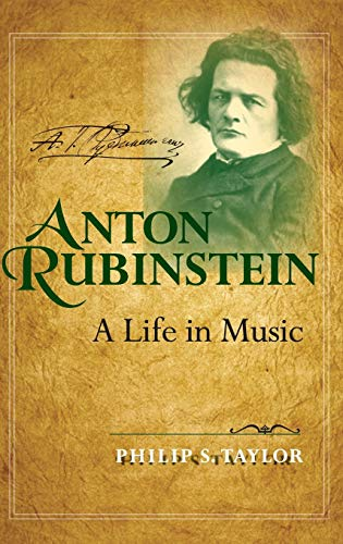 9780253348715: Anton Rubinstein: A Life in Music (Russian Music Studies)