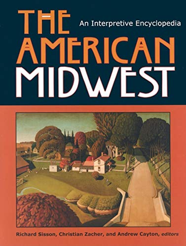 9780253348869: The American Midwest: An Interpretive Encyclopedia
