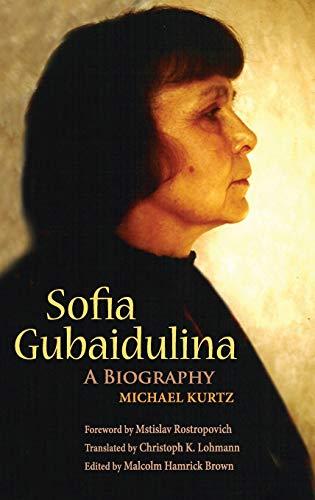 9780253349071: Sofia Gubaidulina: A Biography (Russian Music Studies)