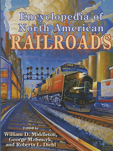 9780253349163: Encyclopedia of North American Railroads